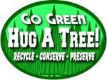 Go Green Hug A Tree 2008b