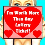 I'm Worth More Than Any Lottery Ticket!