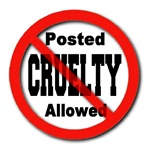 Posted No Cruelty Allowed