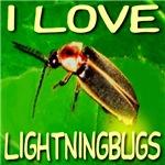 I Love Lightningbugs