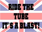Ride the tube it's a blast!