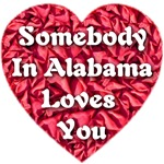 Somebody in Alabama Loves You
