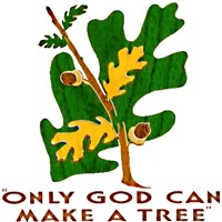 Only God Makes Trees