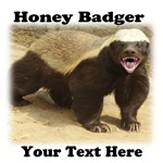 Honey Badger Personalized
