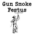 Gun Smoke Festus