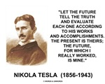 Educate others on Nikola Tesla's legacy to the world with any of these quotable quote gifts by the patron saint of modern electricity recreated here!