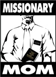Missionary Mom - LDS Clothing - LDS Mission T-Shir