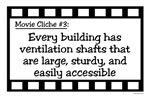 Movie Cliches - Ventilation Shafts