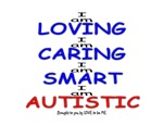 AUTISTIC - SMART AND LOVING