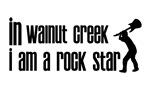 In Walnut Creek I am a Rock Star