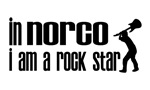 In Norco I am a Rock Star