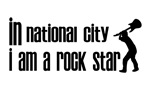 In National City I am a Rock Star