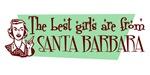 Best Girls are from Santa Barbara