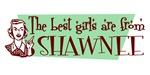 Best Girls are from Shawnee Ok