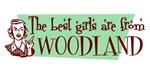 Best Girls are from Woodland