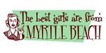 Best Girls are from Myrtle Beach