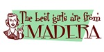 Best Girls are from Madera