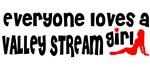 Everyone loves a Valley Stream Girl