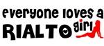Everyone loves a Rialto Girl
