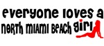 Everyone loves a North Miami Beach Girl