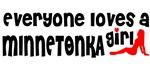 Everyone loves a Minnetonka Girl