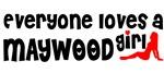 Everyone loves a Maywood Girl