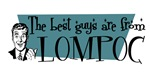 Best guys are from Lompoc