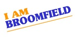 I am Broomfield