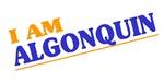 I am Algonquin