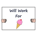 Will Work For Ice Cream (Sign)