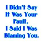 Blaming You
