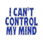 Can't Control My Mind
