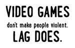 Video Game Lag