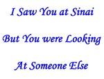 I Saw You At Sinai