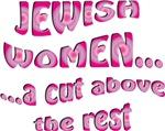 Jewish Women: A Cut Above the Rest