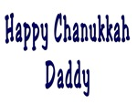 Happy Chanukkah Daddy