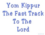 Yom Kippur The Fast Track To the Lord