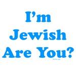 I'm  Jewish
