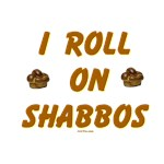 I Roll On Shabbos