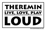 Theremin - Live, Love, Play LOUD