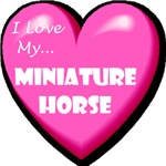 I Love My Miniature Horse