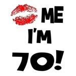 Kiss Me I'm 70 Birthday Gifts