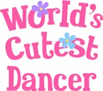 Worlds Cutest Dancer Gifts and T-shirts