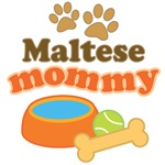 Maltese Mommy T-shirts and Gifts