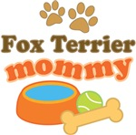Fox Terrier Mom T-shirts and Gifts