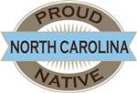 Proud North Carolina Native T-shirts