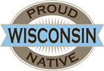 Proud Wisconsin Native T-shirts