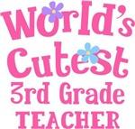 Worlds Cutest 3rd Grade Teacher Tshirts