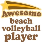 Awesome Beach Volleyball Player T-shirts