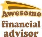 Awesome Financial Advisor T-shirts